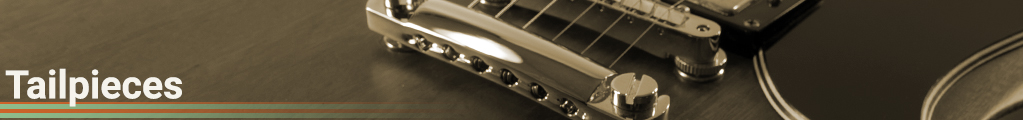 tailpieces